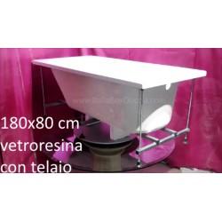 Vasca Con Telaio 180X80 cm in Vetroresina